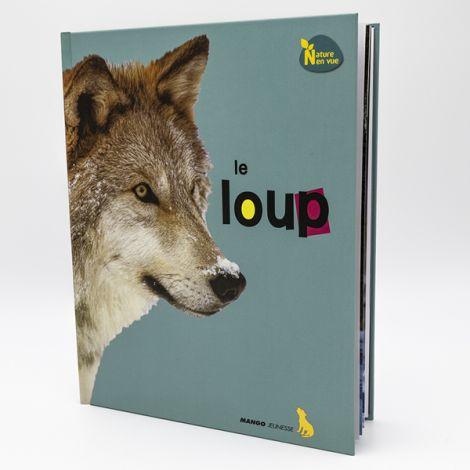 Nature en vue - Le loup chez Mango Jeunesse